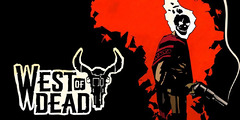 Test de West of Dead - Le purgatoire de l'Ouest