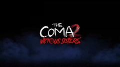 Test de The Coma 2: Vicious Sisters - Et vice et versa