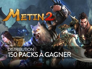 Distribution : 150 packs Metin2 à gagner