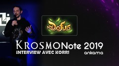 KrosmoNote 2019 - Interview de Korri, Lead Game Designer sur DOFUS