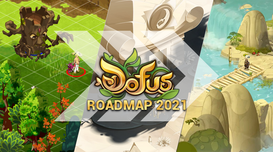 Roadmap DOFUS 2021