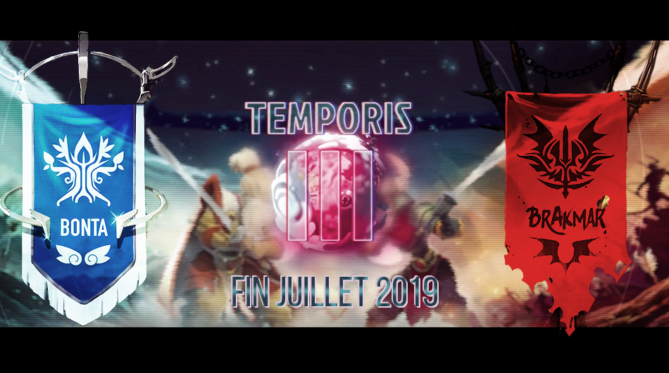 Temporis saison 3 - Bonta vs Brâkmar