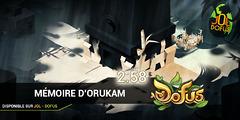 La Mémoire d'Orukam - Pandala III - DOFUS 2.58